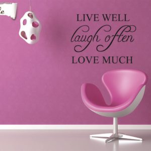 Veggord, Live well Laugh Often Love Much Klistremerke til vegg