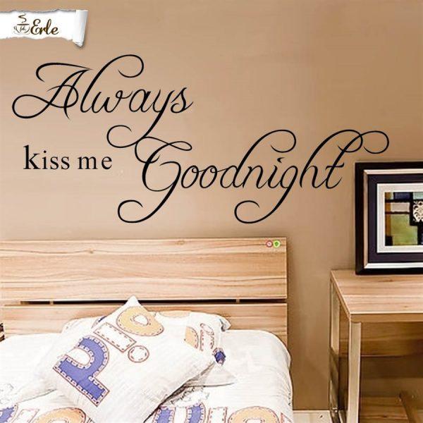 Veggord, Always kiss me Goodnight, Klistremerke til vegg